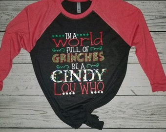 e872767ab81 In a World Full of Grinches Christmas Shirt