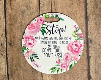 Pink Floral Stroller Tag || Baby Carrier Tag || Car seat Sign || Germ Sign || Don't Touch The Baby || Personalized