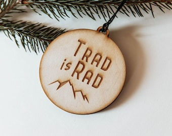 Trad is Rad   Climber Ornament   Climber Gift   Trad Climbing