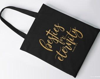 e5147c11c8f Besties for Eternity Tote Bag- christian tote bag