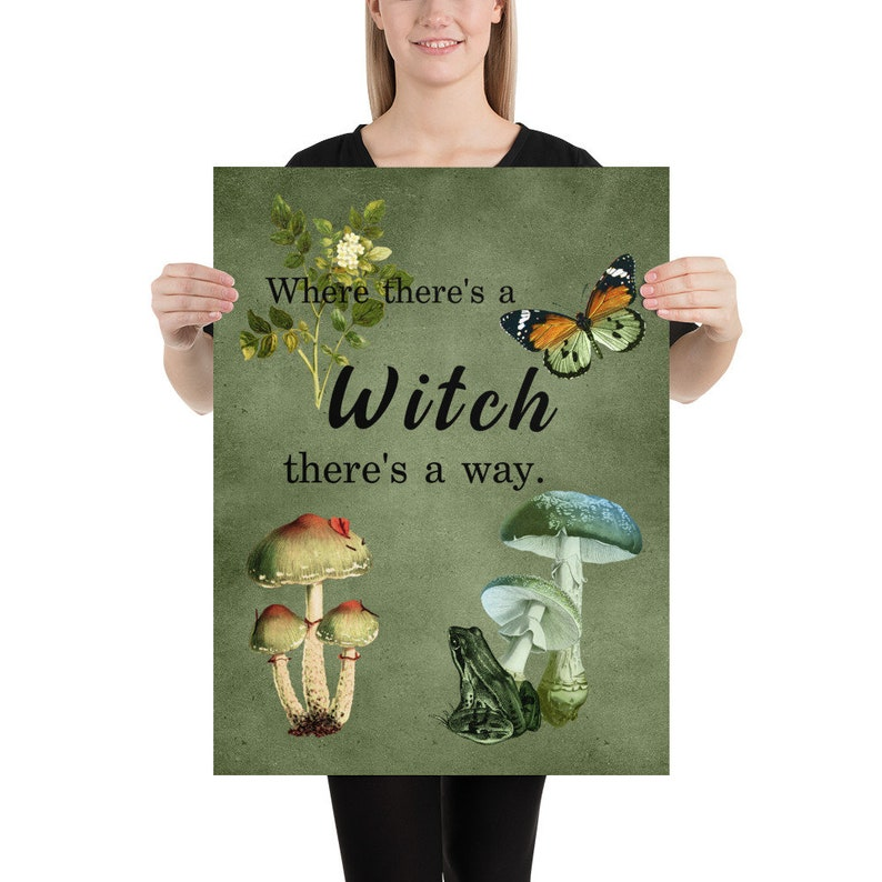 Green Witch Poster Wall Art Where/'s there/'s a Witch there/'s a way Wiccan Pagan Kitchen