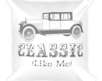 Classic, Like Me Makes a Statement that Won't be Missed. Square Pillow
