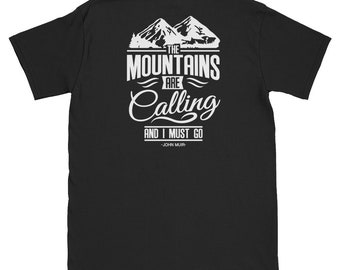 The Mountains Are Calling - John Muir