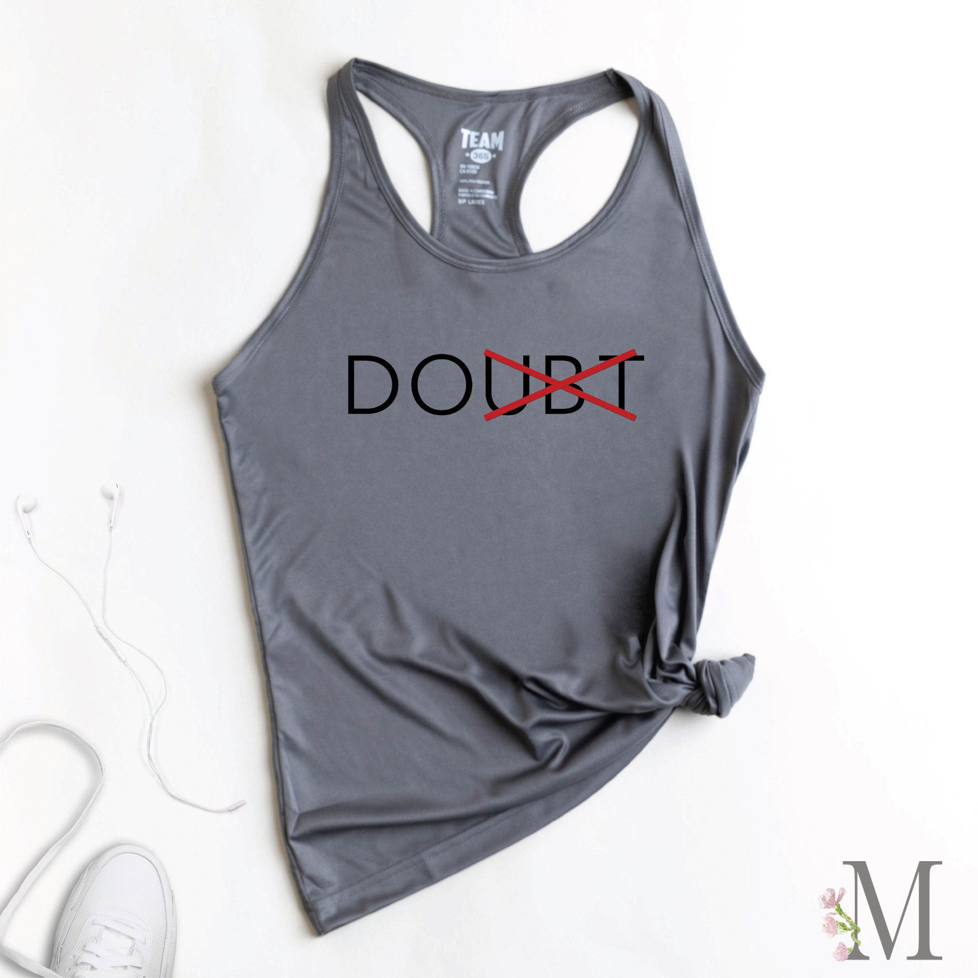 Inspirational Quotes Women/'s Racerback Tank Top No Doubt