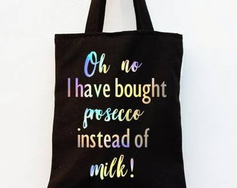 Oh no, I have bought prosecco instead of milk, long handled tote shopping bag canvas black personalised