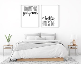 Hello Handsome Sign | Goodmorning Gorgeous Print | Morning Beautiful | Hello Beautiful | Bedroom Decor