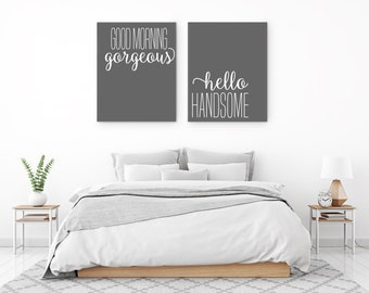 Hello Handsome Canvas | Goodmorning Gorgeous Home Decor | Morning Beautiful | Hello Beautiful | Bedroom Decor