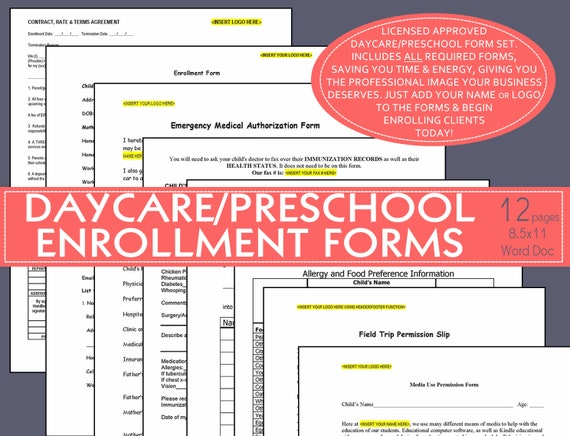 DAYCARE ENROLLMENT FORMS (all editable): contract, enrollment, emergency  medical, pick up authorization, allergies; all license approved