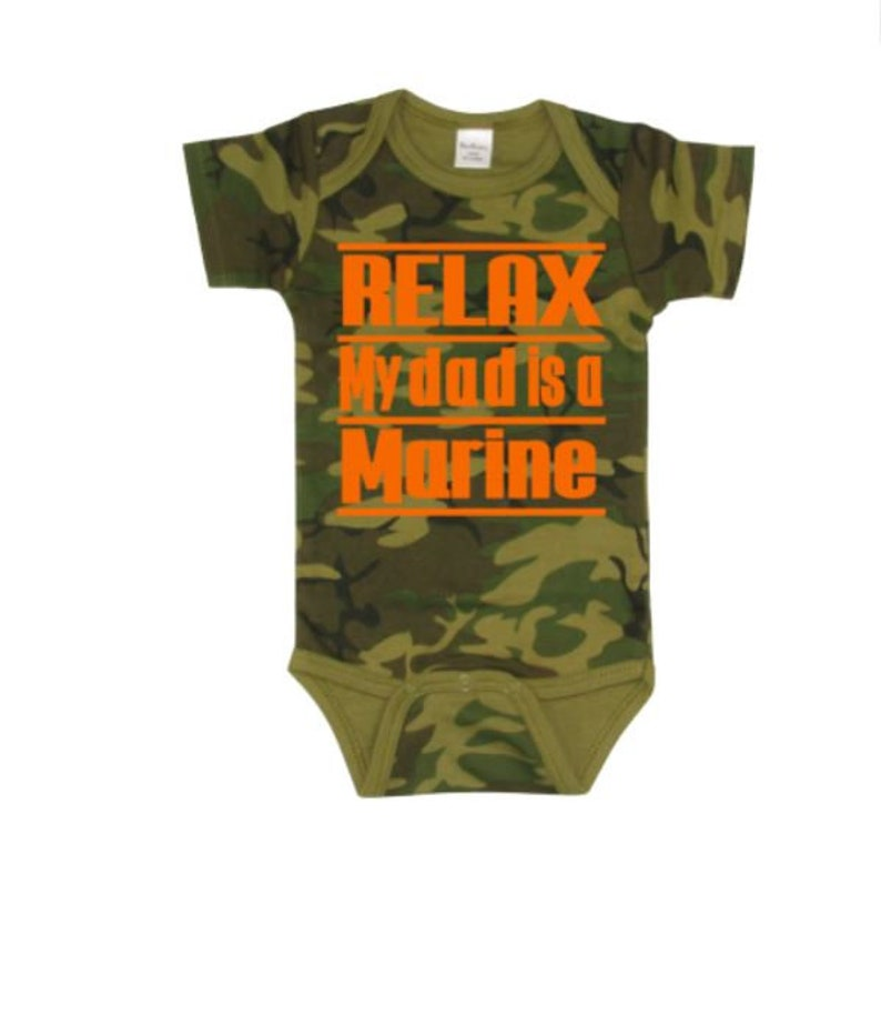 fb67cf7e8 Relax My Dad Is A Marine Baby Bodysuit Baby Bodysuits Baby | Etsy