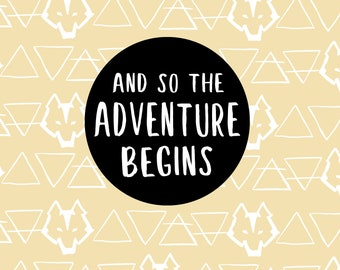 And so the Adventure Begins Print Note Card