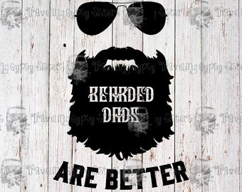 Bearded Dads Are Better   SVG   PNG   JPEG   Cricut   Silhouette   Fathers Day   Cut Files   Sublimation Print Design   Digital Art
