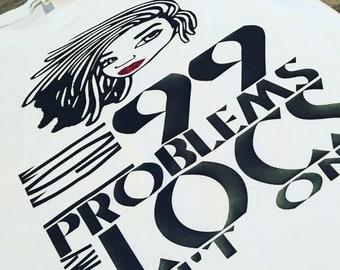 99 Problems...
