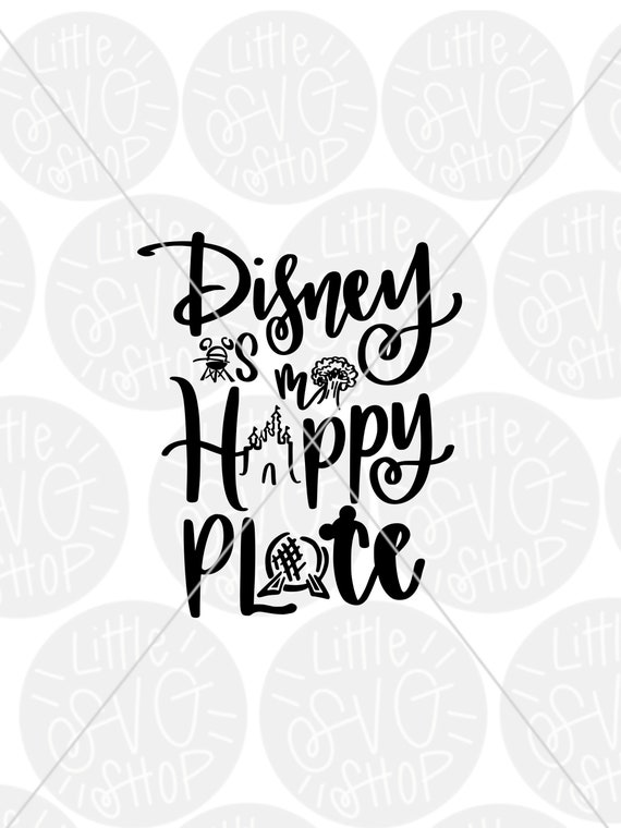 Quote For Happy Place Disney World: Disney Is My Happy Place SVG Disney Dxf Disney Family