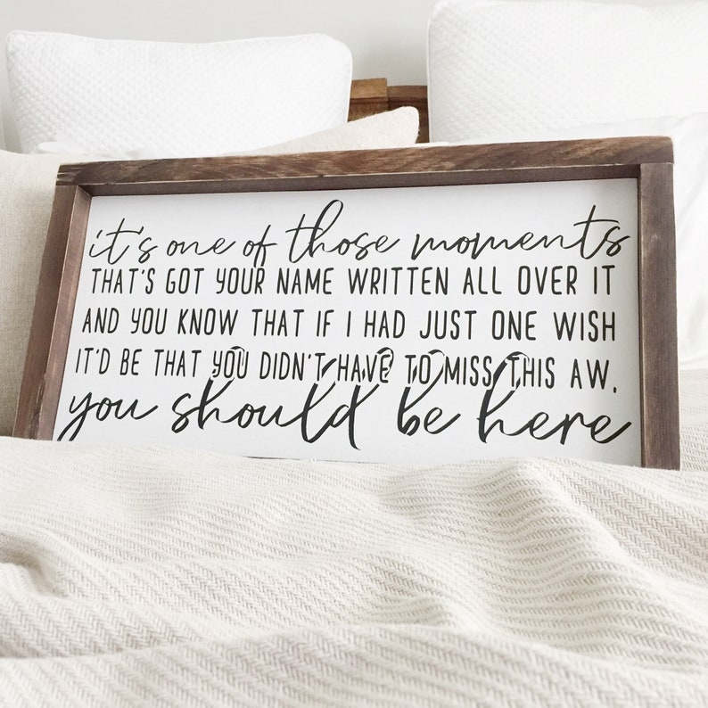 You Should Be Here | Country Lyrics | Wedding Memory Table | Rustic  Distressed Wooden Sign 10x16