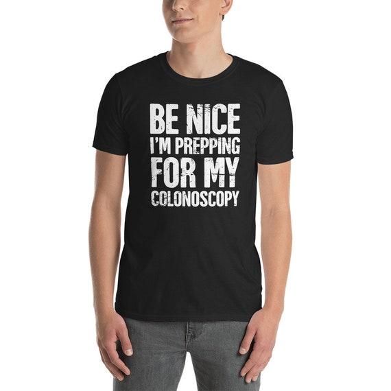 Colonoscopy T Shirt Unisex Funny 50th Birthday Gift For Etsy