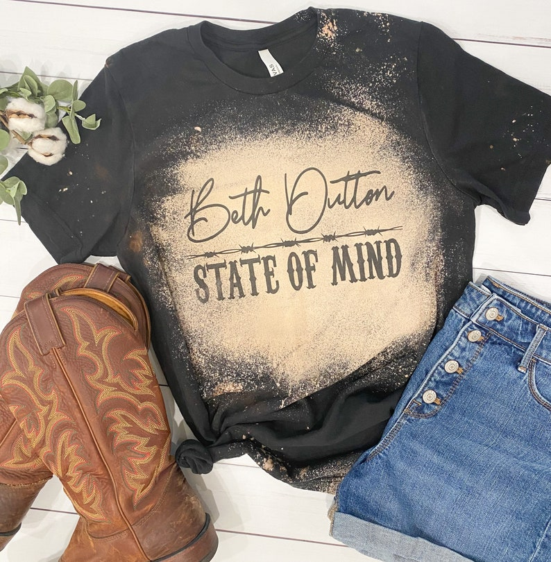 sublimation women/'s clothing by teeseplease Bleached Tee Beth Dutton State of Mind Tshirt Dutton Ranch Yellowstone Shirt