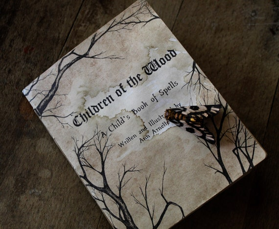 Children of the Wood: a Child's Book of Spells