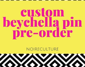 Beychella Enamel Pin Pre-Order - Limited Quantities Available