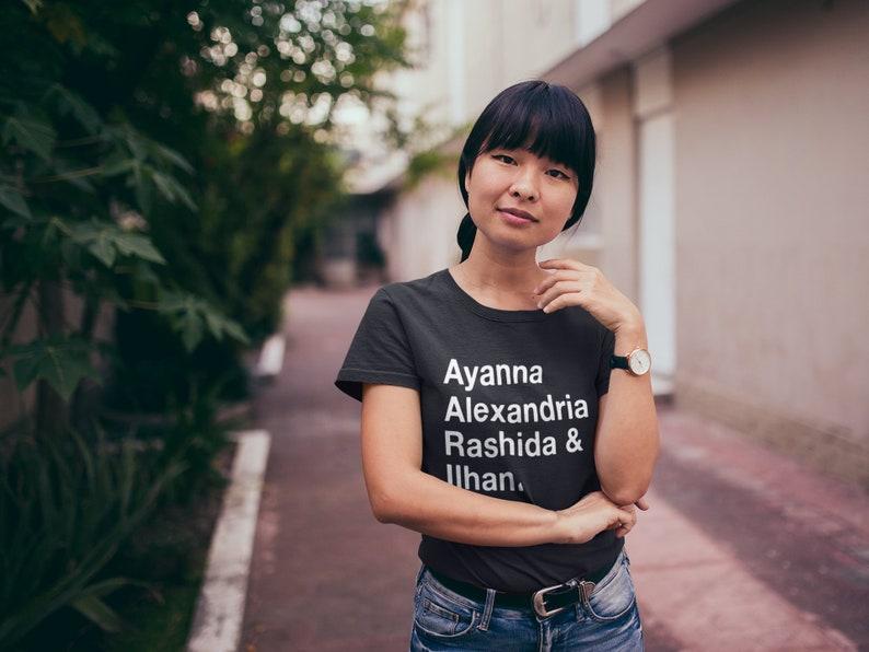 3068fe90d2 Ayanna Alexandria Rashida and Ilhan Shirt. Feminist T-Shirt