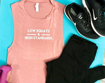 4c5d5295e4a8 Low Squats High Standards Tank