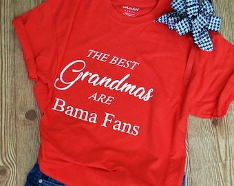 The Best Grandmas Are Bama Fans T-Shirt