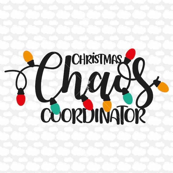 Christmas Chaos Coordinator Svg Dxf Clipart Christmas Svg Etsy