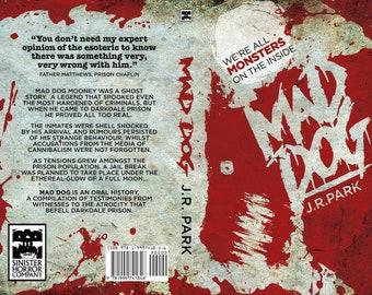 SIGNED: Mad Dog by J. R. Park paperback