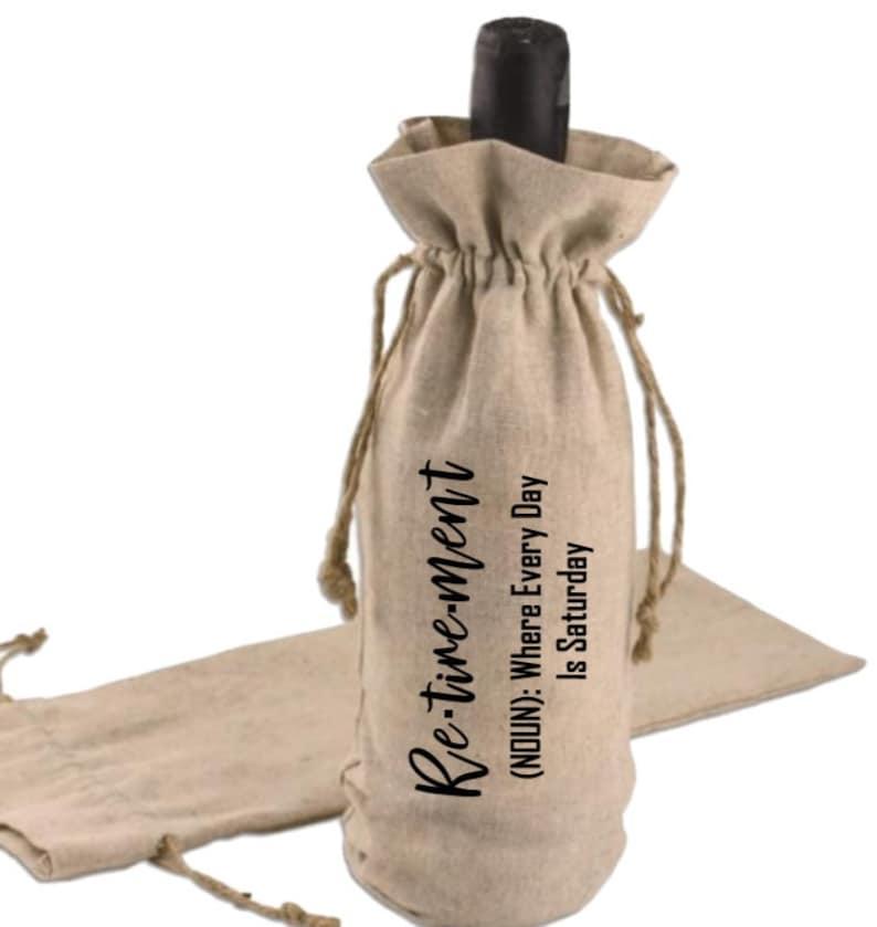 Retirement Gift Burlap Personalized Wine Bag Fun You Re Retired Funny Retirement Gift Funny Wine Bag Gift For The Boss Burlapbags Com