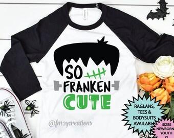 So Franken Cute Halloween Shirt | Boy Halloween Shirt | Franken Cute Shirt | Trick or Treat | Kid Halloween Shirt | Boy Toddler Halloween