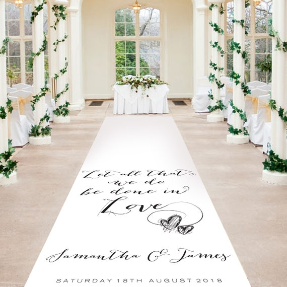 Unique Wedding Aisle Runner - Let All That We Do - Personalised Wedding Aisle Runners