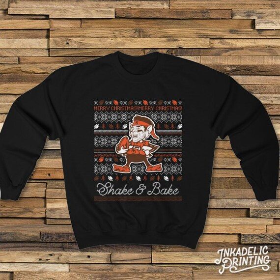 Cleveland Browns Christmas Sweater.Baker Mayfield Ugly Christmas Sweater Style Sweatshirt Cleveland Browns Dangerous Believe Shake Bake Faux Knitted Pattern Shirt