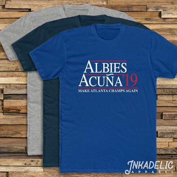 various colors 3d38b fe42d Ozzie Albies & Ronald Acuna '19 T-Shirt for Braves fans // Make Atlanta  Champs Agains 2019 ATL Baseball President Parody Tee Shirt TShirt