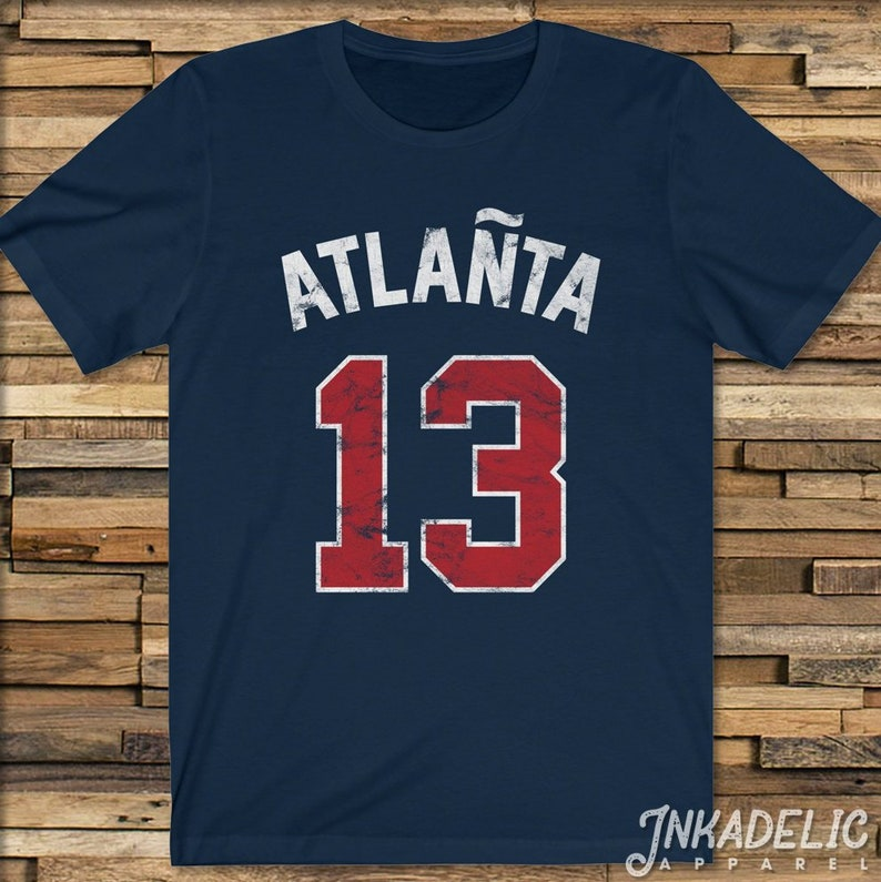 cheap for discount e0f4d c9127 Atlanta Baseball T-Shirt for fans of Ronald Acuna & the Braves 13 Tomahawk  Chop Ozzie Albies Vintage Jersey Style Unisex Tee Shirt TShirt