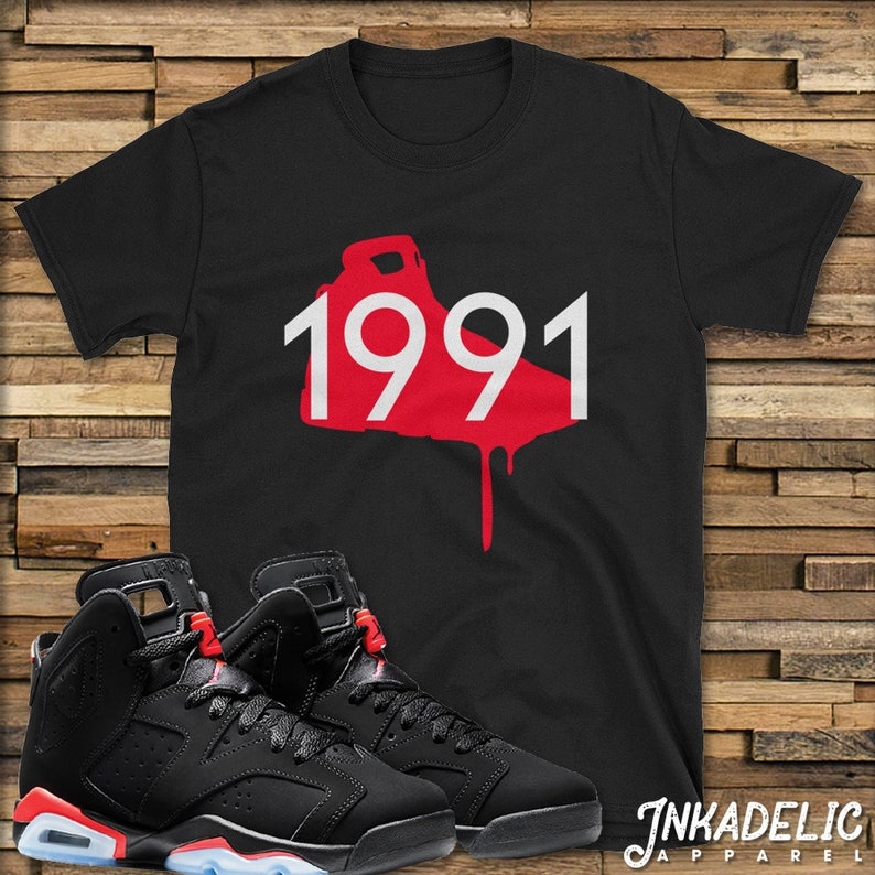 8316a706ca8a85 1991 T-Shirt to wear w  Jordan VI 6 Infrareds    Fans of