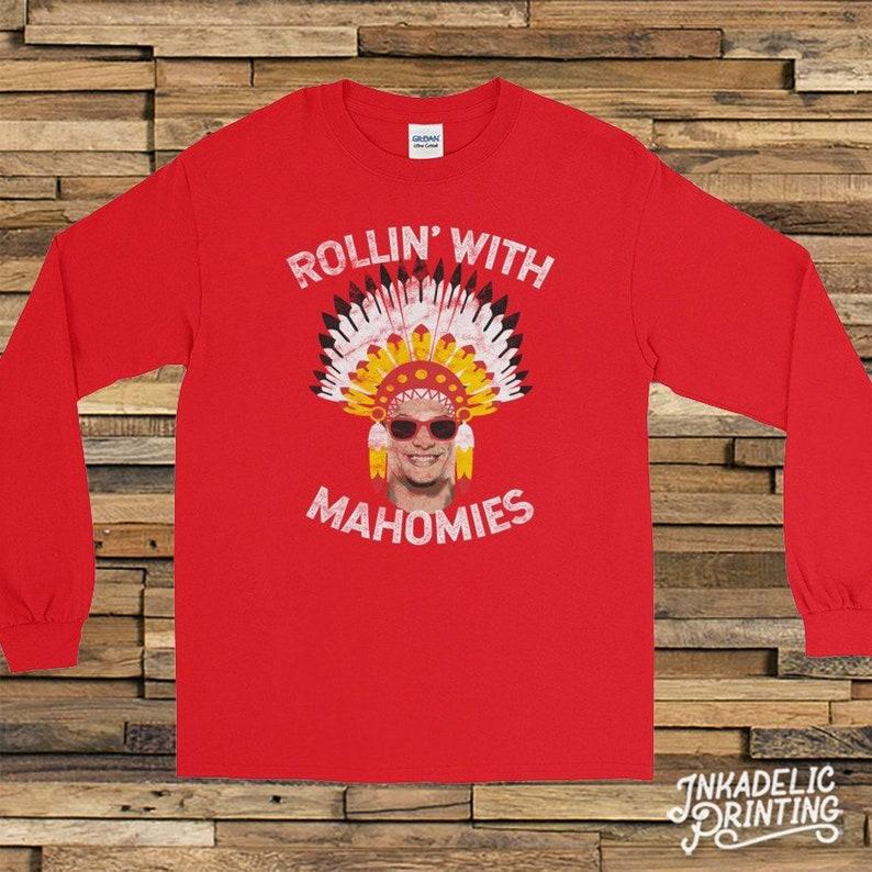 Patrick Mahomes    Rollin  With Mahomies Funny Long Sleeve  8f889bbdb