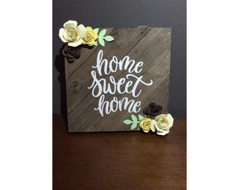 Home sweet home sign