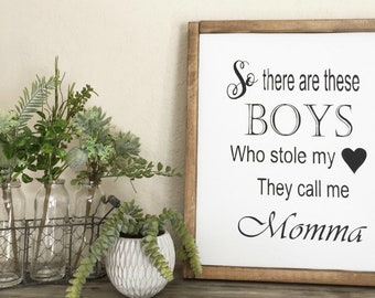 These Boys Stole My Heart, Hand Painted Wood Sign