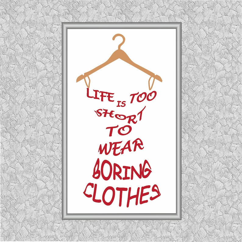38dcc14ab Quote cross stitch Life is too short to wear boring clothes | Etsy