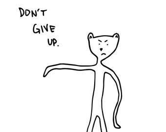 Don't Give Up: Multipurpose Greeting Card