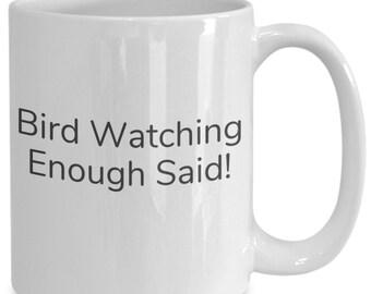 Bird watching enough said!