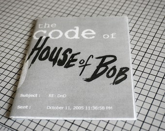The Code of the House of Bob Zine