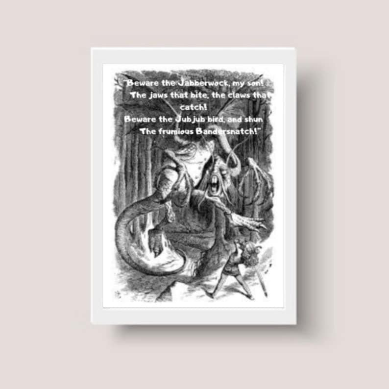 Jabberwocky Quote Framed Print Bandersnatch Print Lewis Carroll Art Framed Quote Alice In Wonderland Poetry Quote Book Lover Print