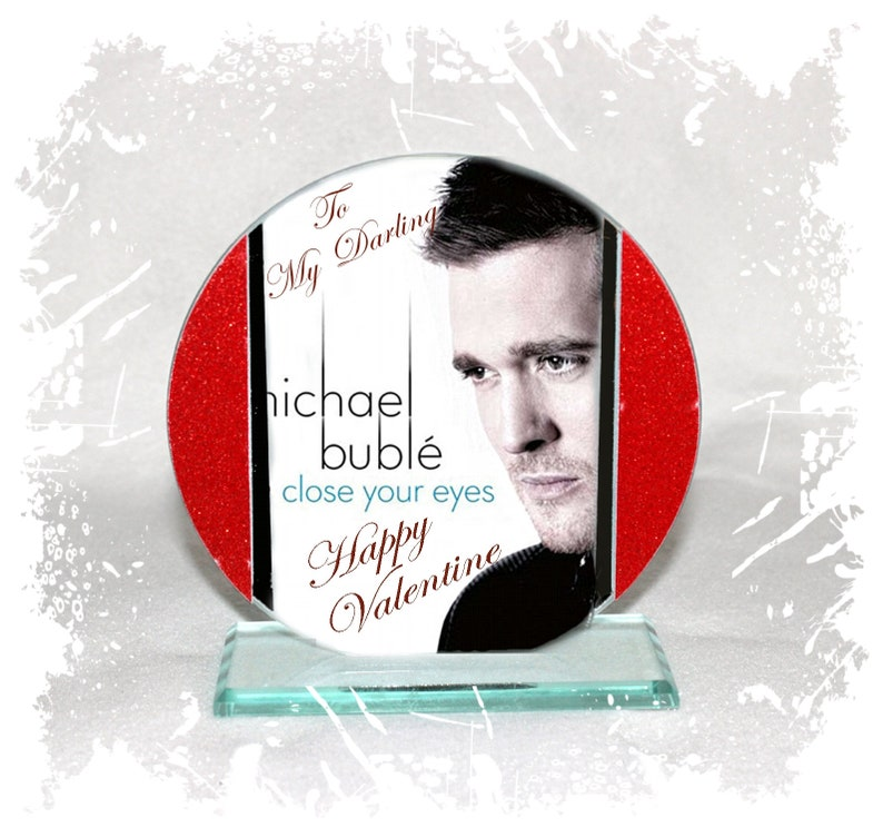 Michael Buble Happy Valentine Cut Glass Round Plaque image 0