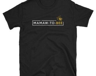 Mamaw To Bee Grandma Baby Reveal Shirt New Grandma Shirt