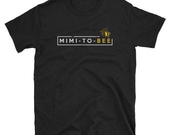 Mimi To Bee Grandma Baby Reveal Shirt New Grandma Shirt