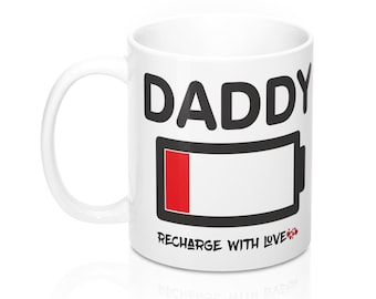 949861a1d6b Daddy RECHARGE WITH LOVE Message Mug Father s Day Man Present Gift Multiple  Sizes