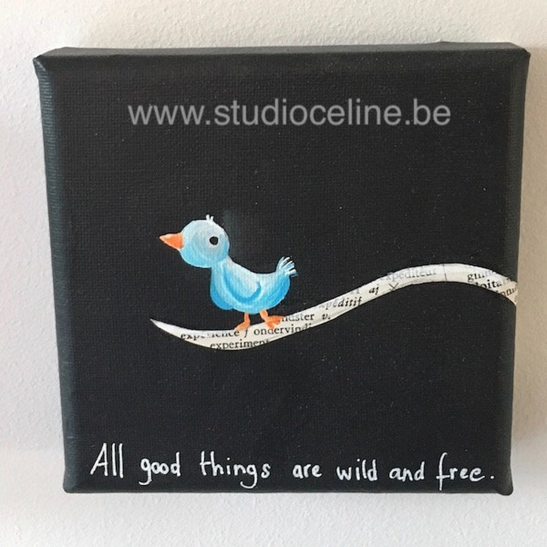 Mini canvas: All Good things are wild and free image 0