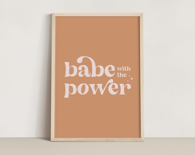 Featured listing image: Babe with the Power Print