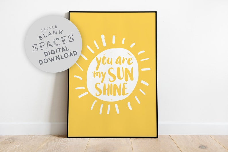 You are my Sunshine Quote Print  PRINTABLE WALL ART Yellow image 0