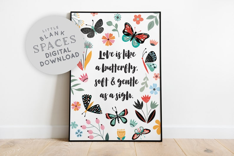 Love is Like a Butterfly Print  PRINTABLE WALL ART image 0